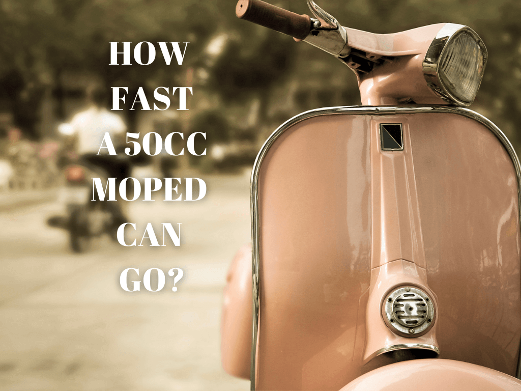 how fast a 50cc moped can go