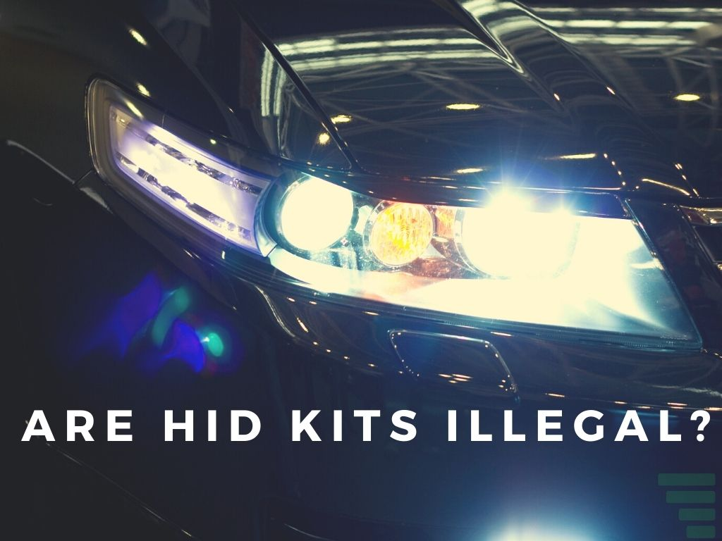 Are HID Kits Illegal