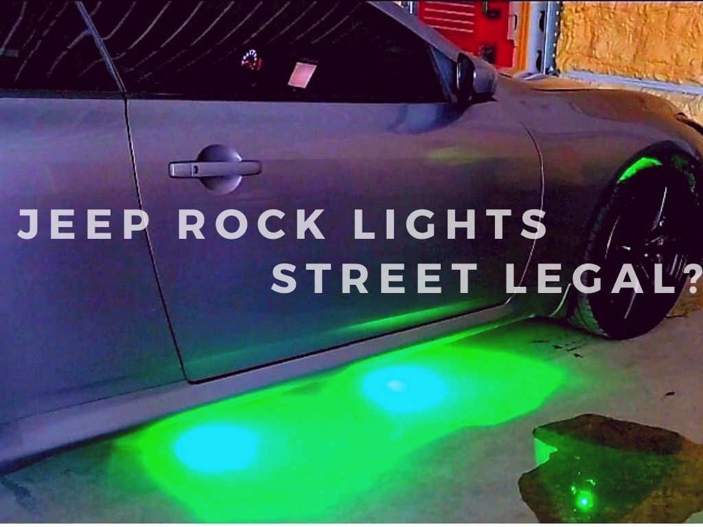 Are Jeep Rock Lights Street Legal