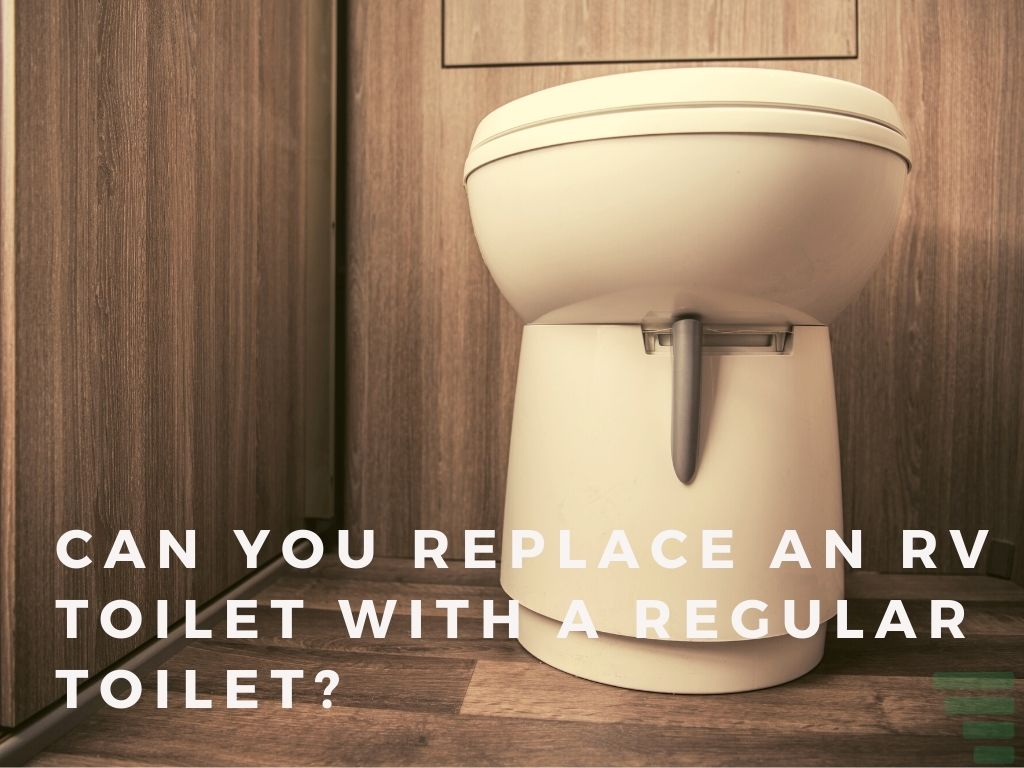 Can You Replace an RV Toilet With a Regular Toilet?