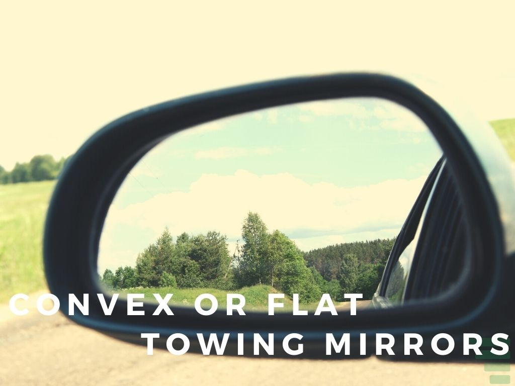 Convex or Flat Towing Mirrors