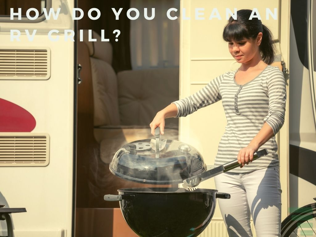 How Do You Clean an RV Grill