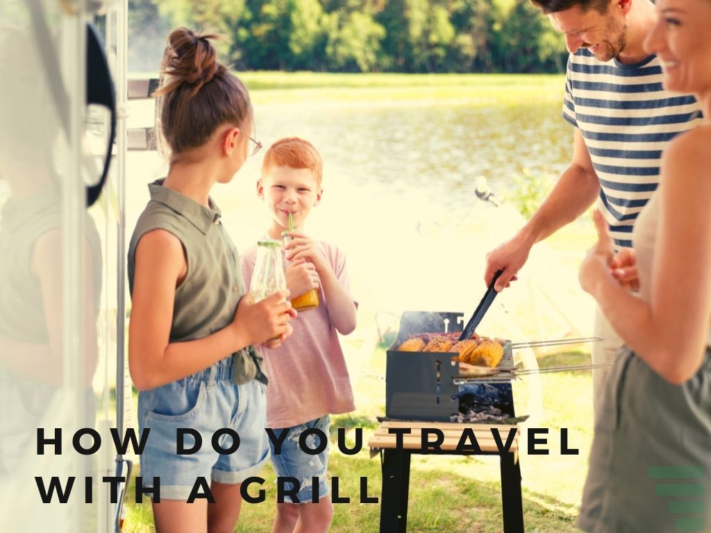 How Do You Travel With a Grill