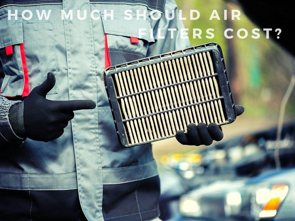 How Much Should Air Filters Cost