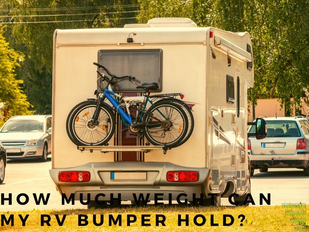 How Much Weight Can My RV Bumper Hold?