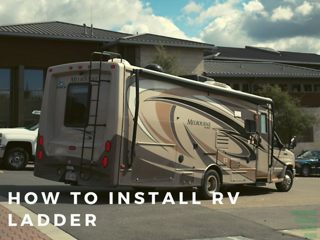 How To Install RV Ladder