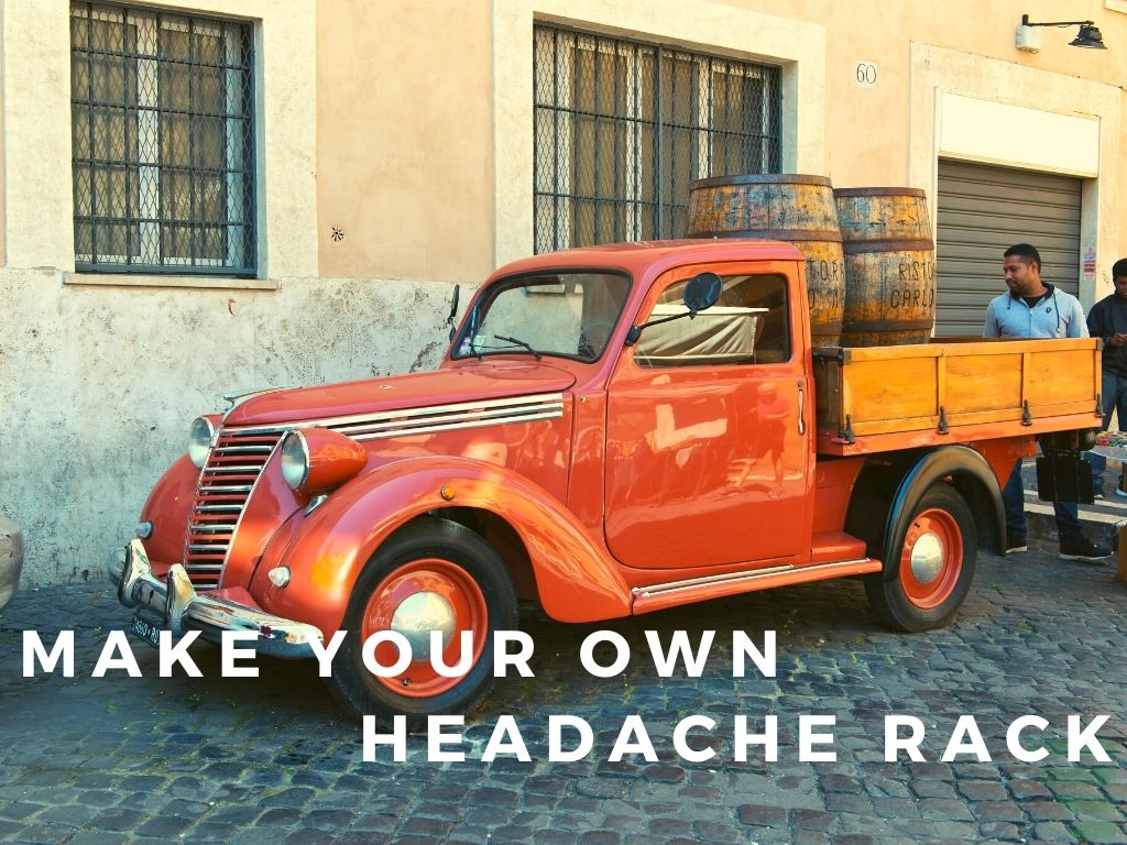How To Make Your Own Headache Rack