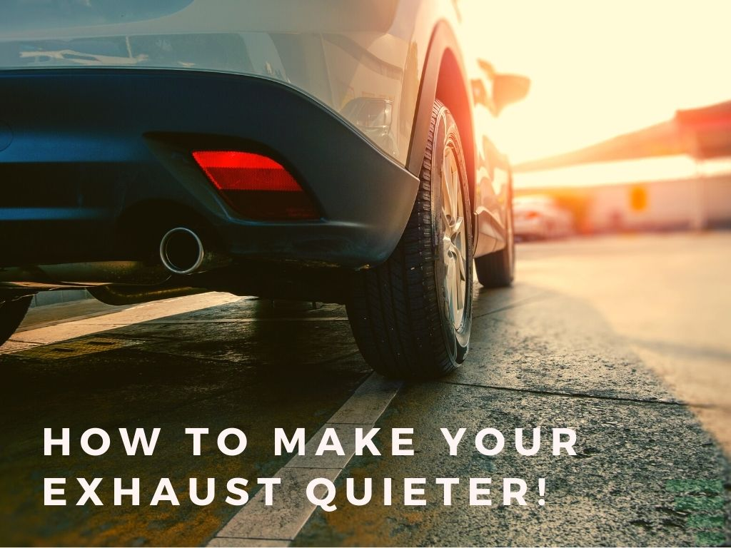 How to Make Your Exhaust Quieter!