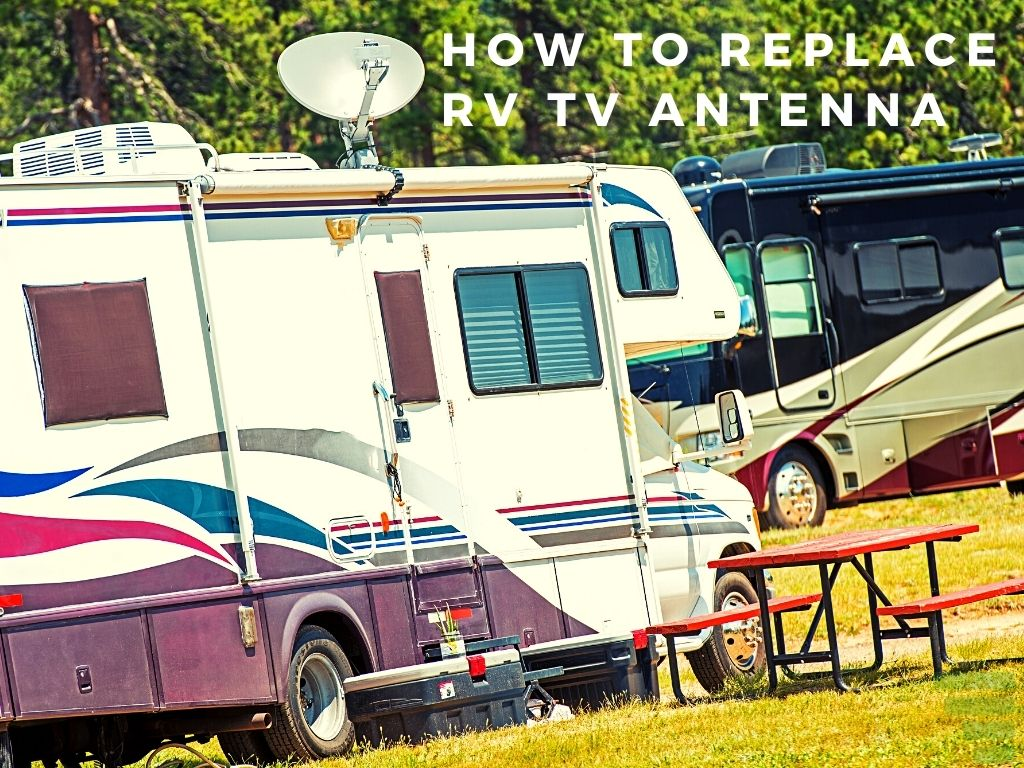 How to Replace RV TV Antenna