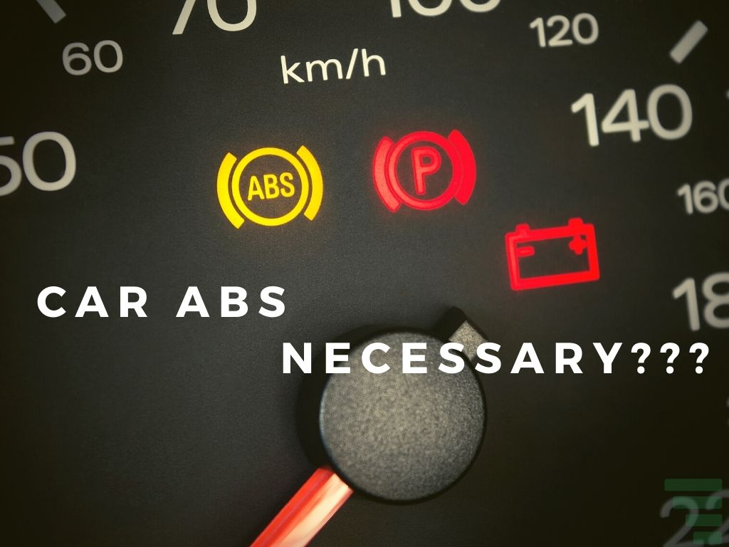 Is ABS In A Car Necessary
