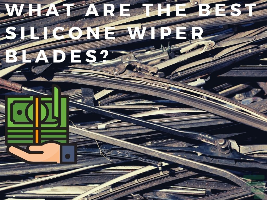 What Are The Best Silicone Wiper Blades