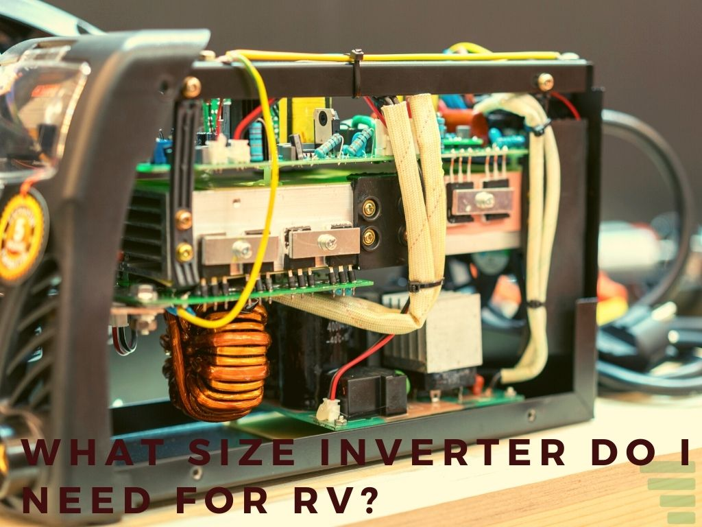 What Size Inverter Do I Need for RV?