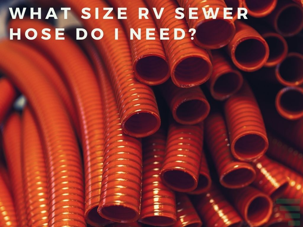 What Size RV Sewer Hose Do I Need?