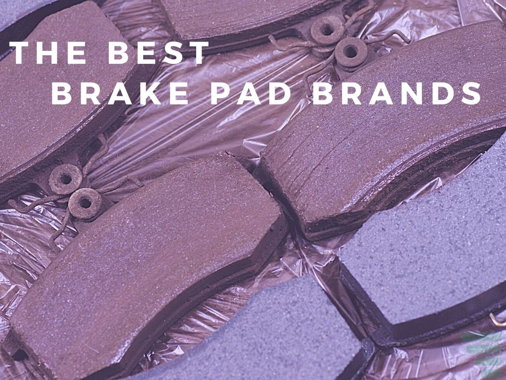Which Brand of Brake Pads Is The Best