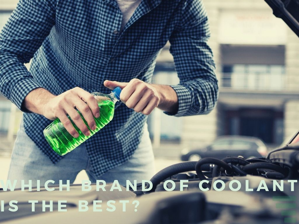 Which Brand of Coolant Is the Best