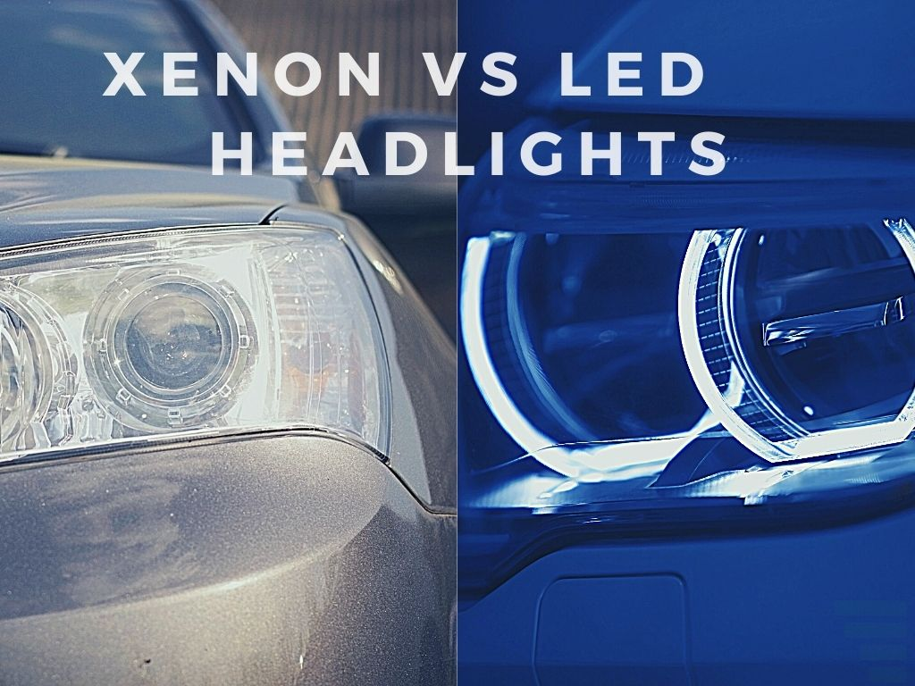 Which is Better LED or Xenon Headlights